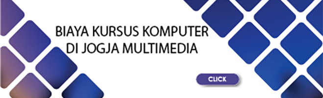 Biaya Kursus Komputer Jogja Multimedia